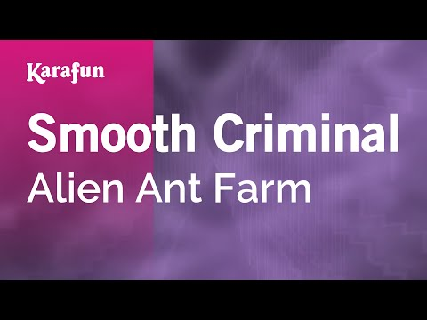 Karaoke Smooth Criminal - Alien Ant Farm *
