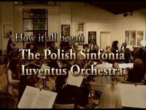 Jak Powstawała Polska Orkiestra Sinfonia Iuventus