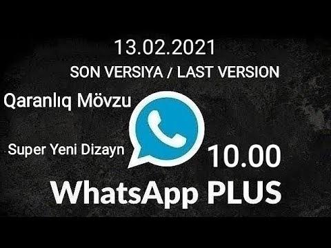WhatsApp Plus Yukle v16.40 Yeni Versiya 2021 - YÜKLƏMƏ LİNKİ RƏYDƏ