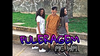 Baixar Fuleragem - MC WM / COREOGRAFIA - BEATS DANCE
