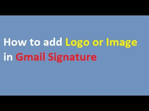 How to Add Logo in Gmail Signature