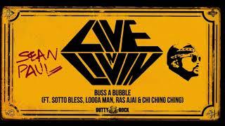 01 Sean Paul - Buss A Bubble ft. Sotto Bless, Looga Man, Ras Ajai & Chi Ching Ching (Live N Livin')