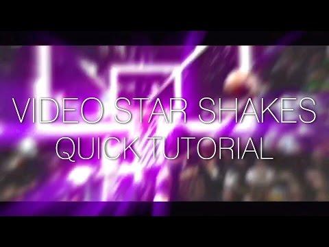 SHAKE EFFECT VIDEO STAR TUTORIAL