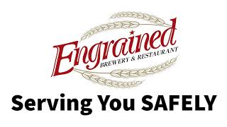 Serving You Safely at Engrained