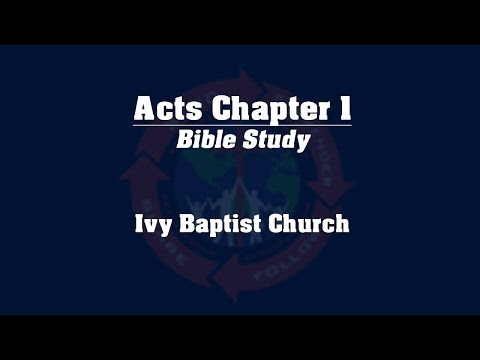 Study of the Book of Acts - Chapter 1