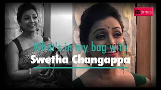 What's in my bag with Swetha Changappa