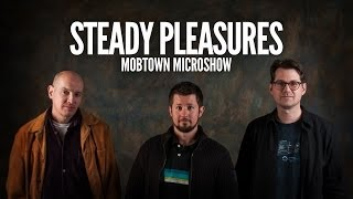 "Mobtown Microshow with Steady Pleasures - ""Stangrio"" and ""Beijing"" - November 14, 2013"