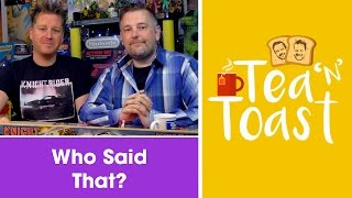 Who Said That? 80s TV Quotes - Tea