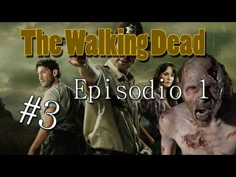 The Walking Dead - Un papa Genial! - Capitulo 1 [Parte 3] Videos De Viajes
