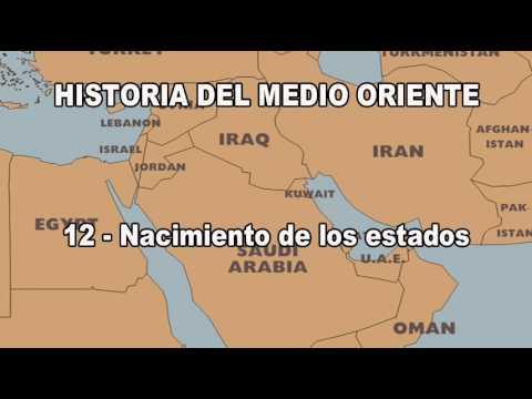 12.1 - Historia Del Medio Oriente - Nacimiento De Los Estados