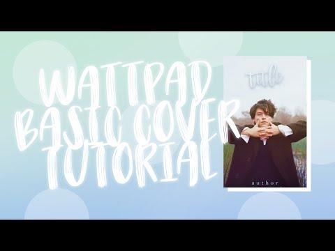 Wattpad Basic Cover Tutorial