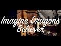 Imagine Dragons - Believer guitar lesson & TAB / guitar cover /Believer guitar tutorial