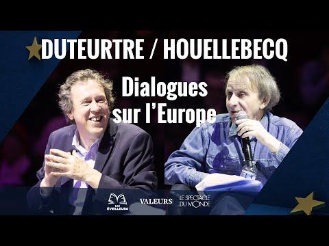 """Benoit Duteurtre / Michel Houellebecq: dialogue """"nord coréen"""" sur l'Europe"""