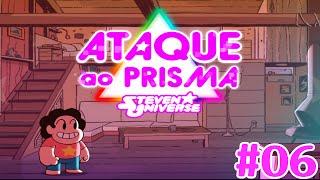 Ataque Ao Prisma Steven Universe #06 : Besourão