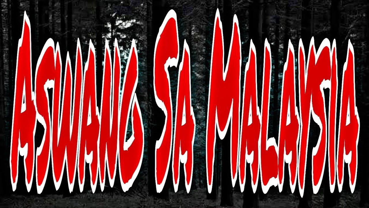 Download ASWANG SA MALAYSIA / KWENTONG ASWANG (True Tagalog Horror Stories)