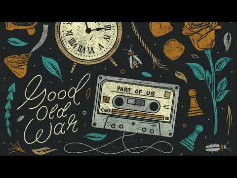 Good Old War - Misty-eyed - Part Of Us EP Mp3