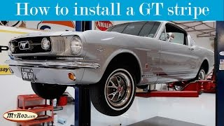 How to install a GT Stripe on a 1965-1967 Mustang - MyRod.com