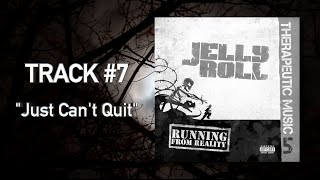"""Jelly Roll - """"Just Can't Quit"""" (Audio)"""