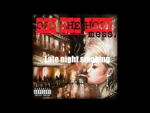 Off the Hook - Late Night Smoking (Lyrics video)
