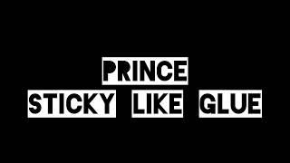 131 / prince ♦ STICKY LIKE GLUe