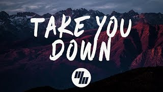 Baixar Illenium - Take You Down (Lyrics)