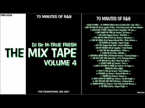 """RnB Non Stop Mix """"The Mix Tape Vol.4"""" 70 MINUTES OF R&B"""