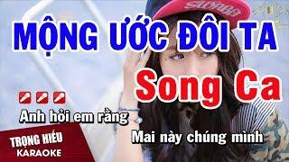 Karaoke Mộng Ước Đôi Ta Song Ca Nhạc Sống | Trọng Hiếu