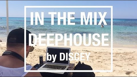 In the Mix - Live at the Beach Formentera I Ibiza Deephouse 2020