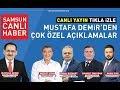 Secim Ozel 2019 - Konuk: Mustafa Demir - AK Parti Samsun Buyuksehir Belediye Baskan Adayi