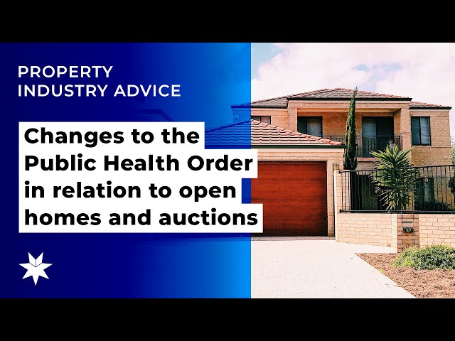 Changes to the Public Health Order in relation to open homes and auctions