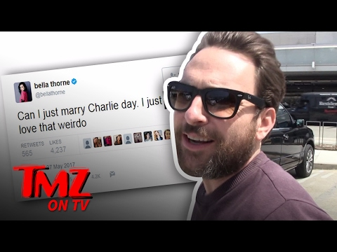 Charlie Day Responds To Bella Thorne's Tweet Saying She Wants To Marry Him!  TMZ TV