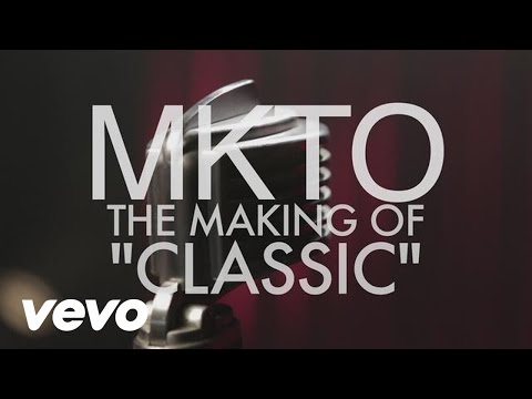 MKTO - Classic - Behind The Scenes
