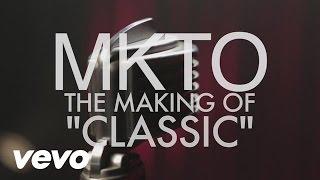 MKTO Classic