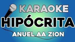 Anuel AA feat. Zion - Hipócrita KARAOKE con LETRA