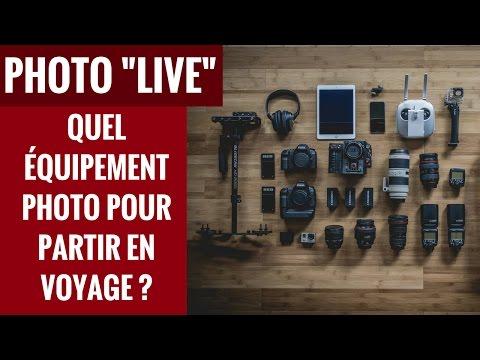 LIVE PHOTO DE VOYAGE : Quel matériel photo emmener dans son sac ?