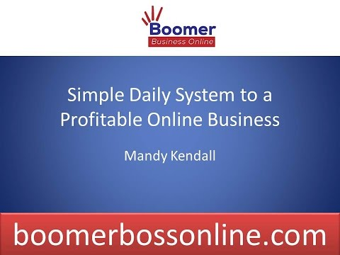 Simple 10 Minute System to A Profitable Business Online