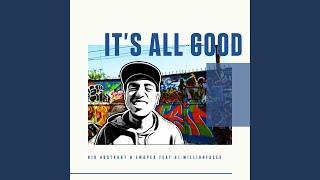 It's All Good (feat. DJ Million Faces)