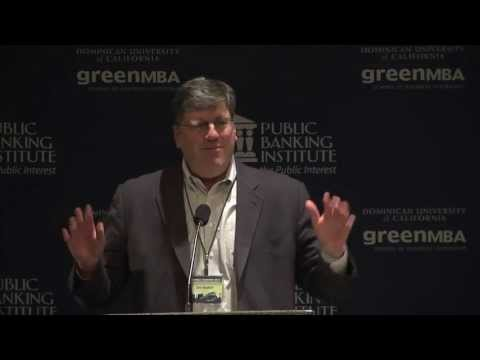 Jim Sauber - Public Banking 2013: Funding the New Economy, June 4th 2013