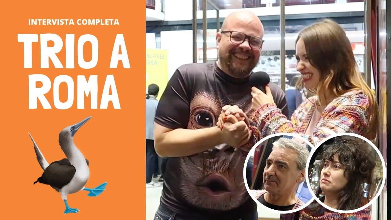 TRIO a Roma: INTERVISTA COMPLETA (feat. Louis C.K.)