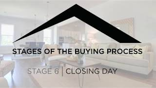 Stage 6: Closing Day