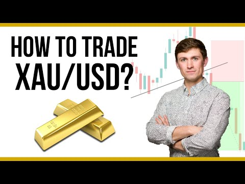 How to Trade XAU/USD: Best Gold Trading Strategy?