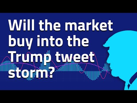 Trump can tweet, but are traders really buying it?