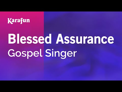 Karaoke Blessed Assurance - Gospel Singer *