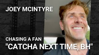 Joey McIntyre Chasing a Fan In His Car (5/22/21)