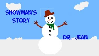 The Snowman's Story Version 2