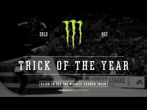 Street League's 2013 Monster Energy Trick of the Year