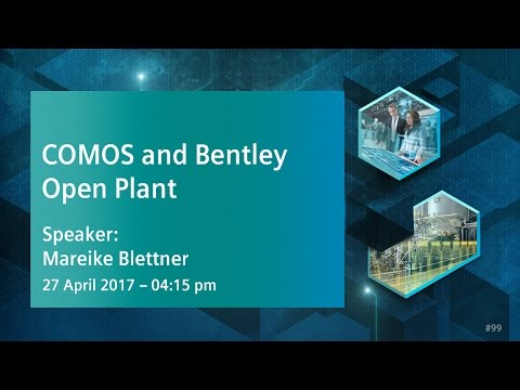 COMOS and Bentley OpenPlant: An innovative plant engineering approach | 27 April 2017 - 4:15 pm