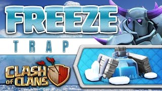 Clash of Clans: INTRODUCING THE FREEZE TRAP (LIVE DEFENSES)