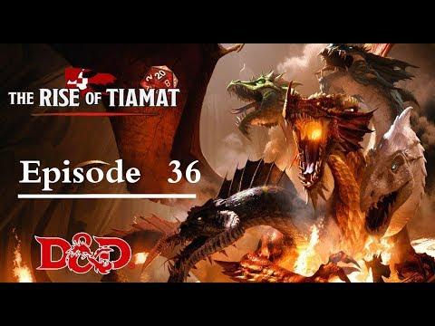 Donjons et Dragons 5 FR - Session 36 - Rise of Tiamat