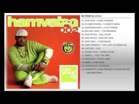 IM YOU DJ...MIXED BY HAMVAI P.G...2004
